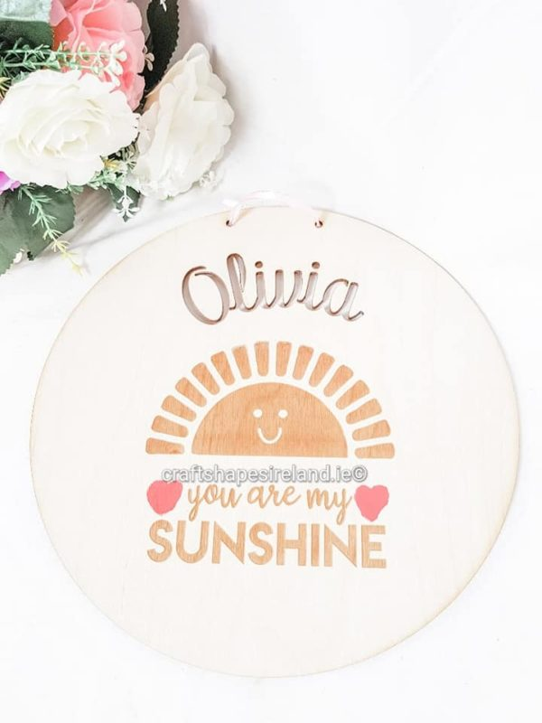 Wooden Name plaque - You are my sunshine